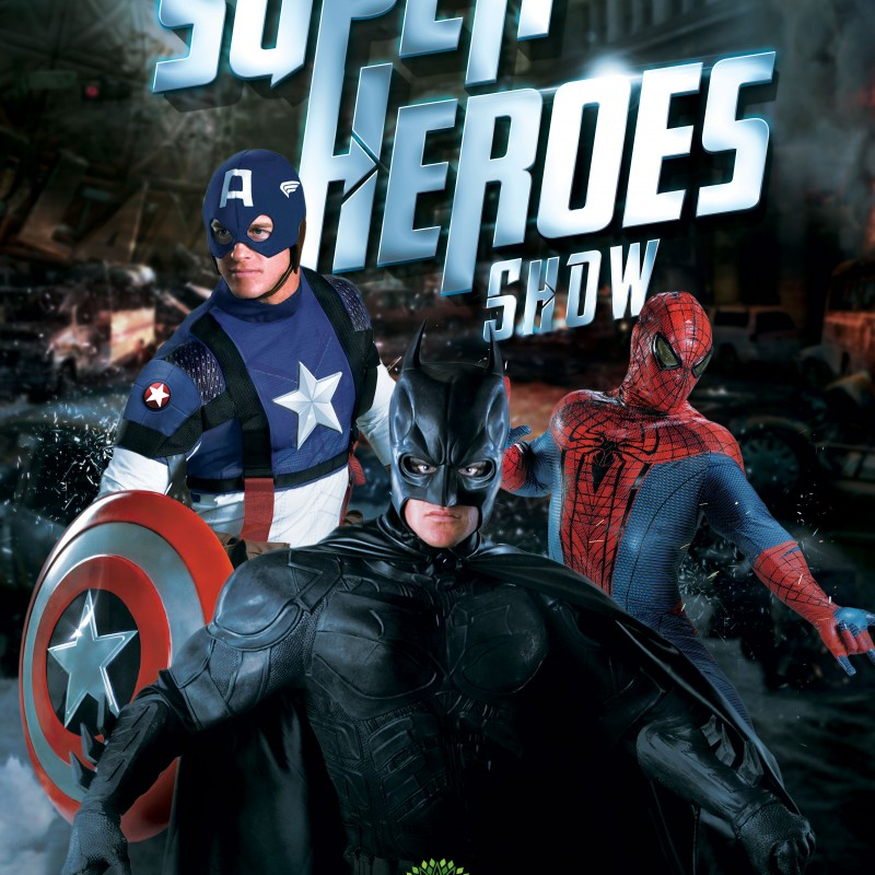HEROES SHOW CARACOL